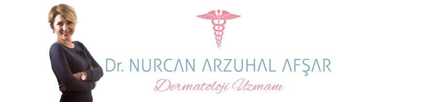 Dr Nurcan | Dr. Nurcan Arzuhal Afşar